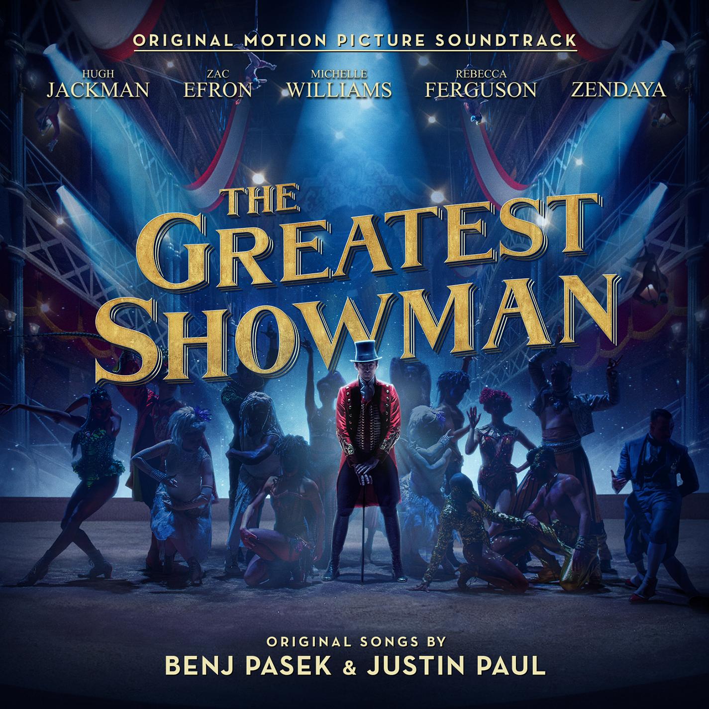 今、映画音楽が熱い! サントラが世界中で大ヒット、『グレイテスト・ショーマン』の音楽の凄さ