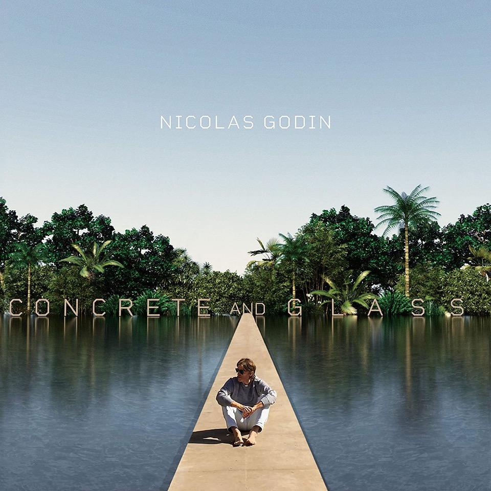 建築物からインスピレーションを得た、Nicolas Godin『Concrete and Glass』