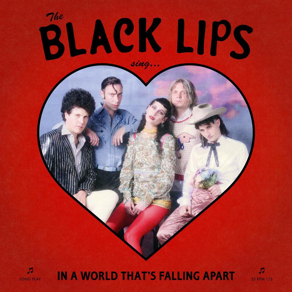 悲劇を迎えるロードムービーを彷彿させる、Black Lips『Sing In A World That's Falling Apart』
