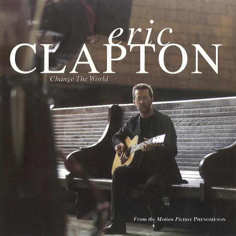 Eric Clapton『Change The World』